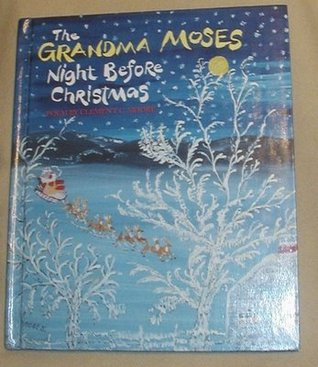 The Grandma Moses Night Before Christmas Poem