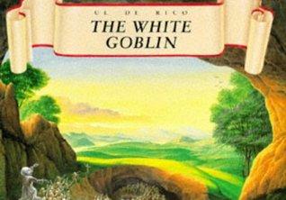 The White Goblin by Ul De Rico