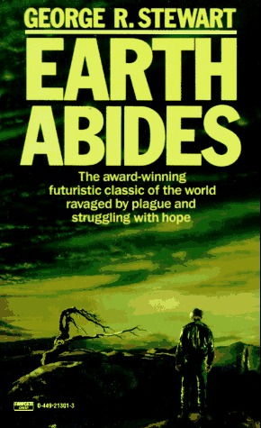 earth abides The people and incidents and consequences of earth abides derive from the imagination and are not to be identified with any living or dead person or any actual occurrence.