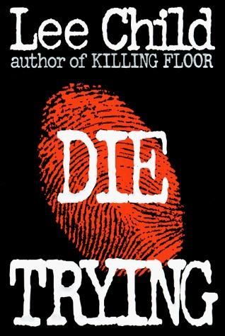 Die Trying(Jack Reacher 2)