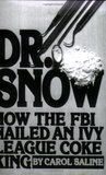 Dr. Snow