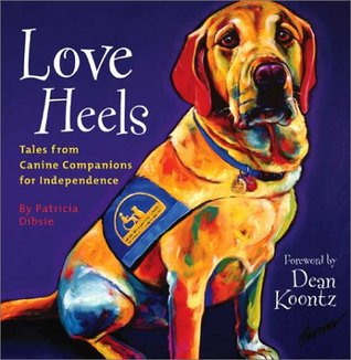 love-heels-tales-from-canine-companions-for-independence