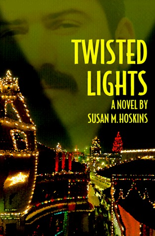 Twisted Lights by Susan M. Hoskins