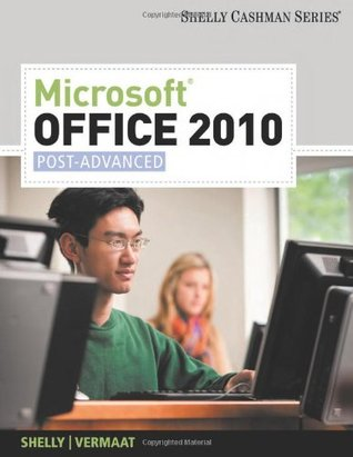 Microsoft Office 2010: Post-Advanced