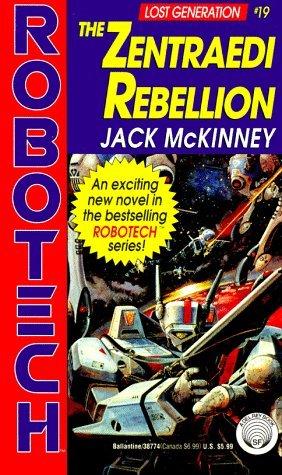 The Zentraedi Rebellion by Jack McKinney