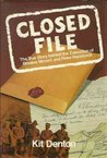 Closed File: The True Story Behind the Execution of Breaker Morant and Peter Handcock