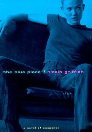 The Blue Place (Aud Torvingen, #1)