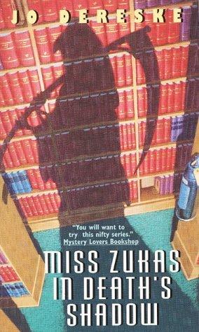 Miss Zukas in Death's Shadow by Jo Dereske