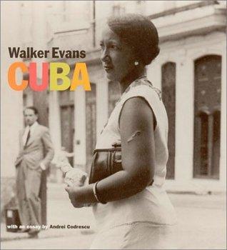 Walker Evans: Cuba