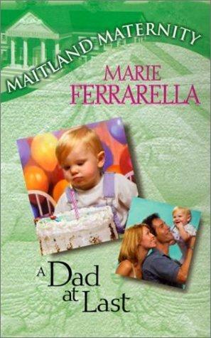 A Dad At Last (Maitland Maternity, #12)