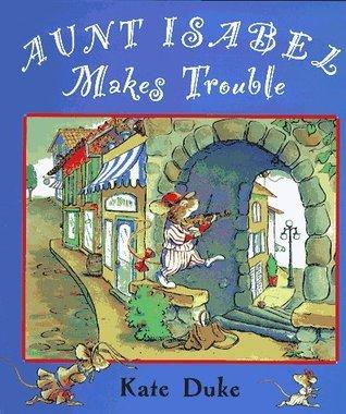 Aunt Isabel Makes Trouble