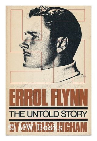 Errol Flynn: The Untold Story