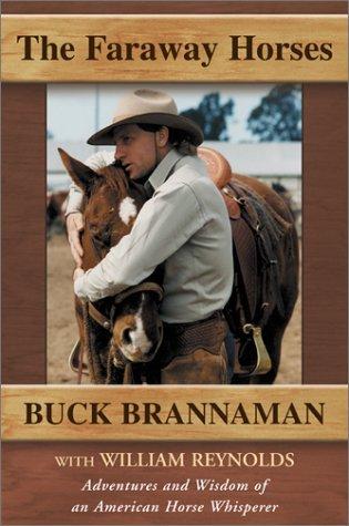 The Faraway Horses by Buck Brannaman