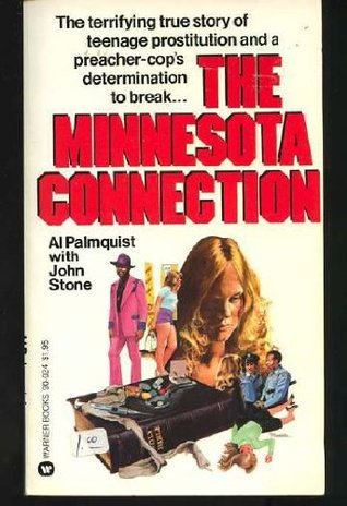 The Minnesota Connection by Al Palmquist