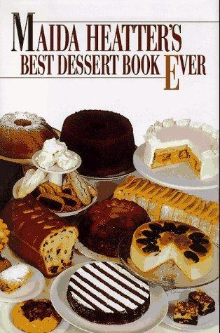 Maida Heatters Best Dessert Book Ever