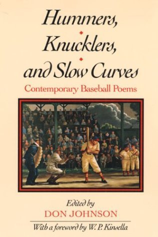 Hummers, Knucklers, and Slow Curves: CONTEMPORARY BASEBALL POEMS