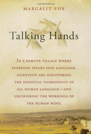 Talking hands what sign language reveals about the mind by margalit fox 1371694 fandeluxe Image collections