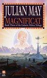 Magnificat (Galactic Milieu Trilogy, #3)