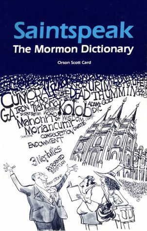 Saintspeak, the Mormon Dictionary