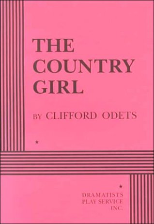Ebook The Country Girl by Clifford Odets TXT!