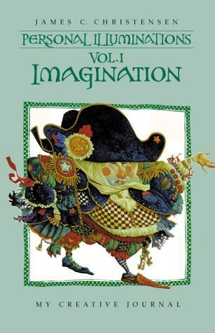 Personal Illuminations: Imagination