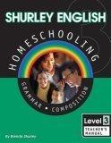 Shurley English Level 3 Kit Homeschool Edition