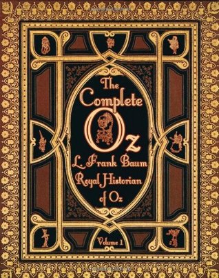 The Complete Oz: Volume 1