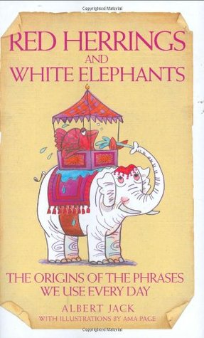 Ebook Red Herrings and White Elephants by Albert Jack PDF!