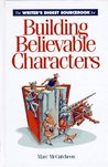 The Writer's Digest Sourcebook for Building Believable Characterwriter's Digest Sourcebook for Building Believable Characters S