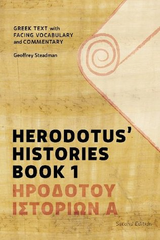 Herodotus' Histories Book 1: Greek Text with Facing Vocabulary and Commentary