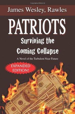 Patriots by James Wesley, Rawles