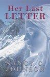 Her Last Letter by Nancy C. Johnson