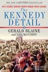The Kennedy Detail [Enhanced Edition] by Gerald Blaine