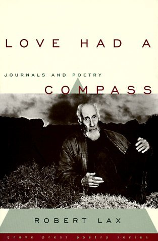 Love Had a Compass: Journals and Poetry