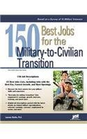 Descarga gratuita de libros electrónicos alemanes 150 Best Jobs for the Military-to-Civilian Transition