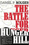 The Battle for Hunger Hill: The 1st Battalion, 327th Infantry Regiment at the Joint Readiness Training Center