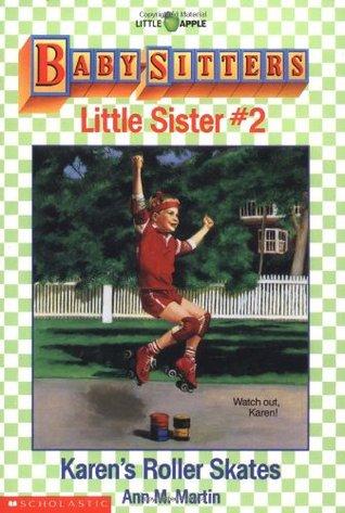 Karen's Roller Skates (Baby-Sitters Little Sister, #2)