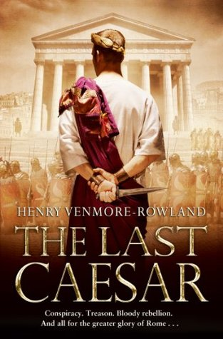 The Last Caesar: Roman Historical Fiction