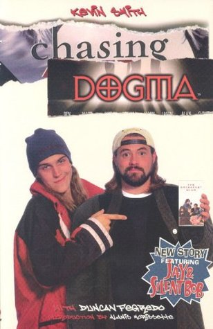 Chasing Dogma by Kevin Smith
