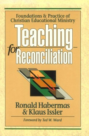 teaching-for-reconciliation-foundations-and-practice-of-christian-educational-ministry