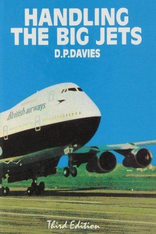 Handling the Big Jets by David P  Davies
