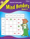 Mind Benders Book 4: Deductive Thinking Skills