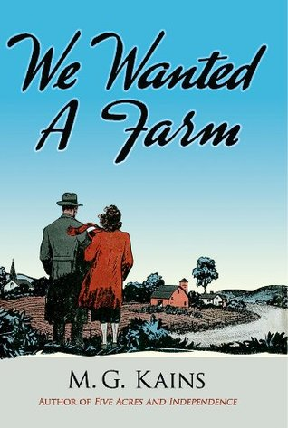 We Wanted a Farm (Dover Books on Herbs, Farming and Gardening)