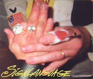 SignLanguage by Viggo Mortensen
