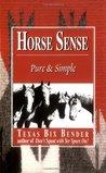 Horse Sense: Pure & Simple