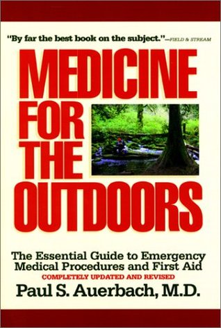 Medicine for the Outdoors by Paul S. Auerbach