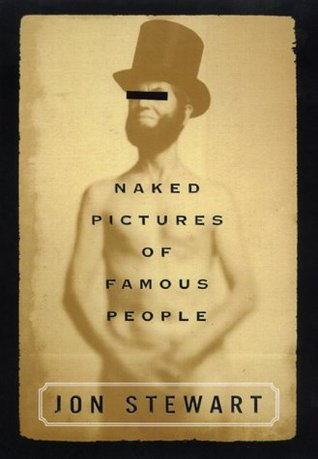 Naked Pictures of Famous People by Jon Stewart