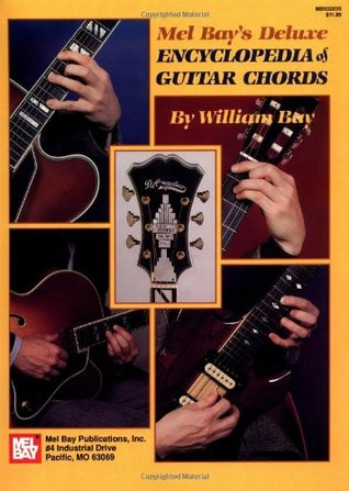 Mel Bay's Deluxe Encyclopedia of Guitar Chords