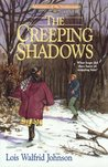 The Creeping Shadows (Adventures of the Northwoods, #3)