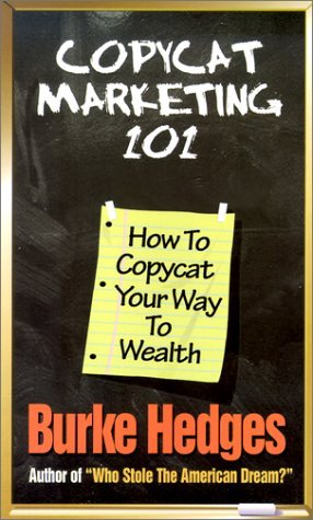 Copycat Marketing 101: How to Copycat Your Way to Wealth